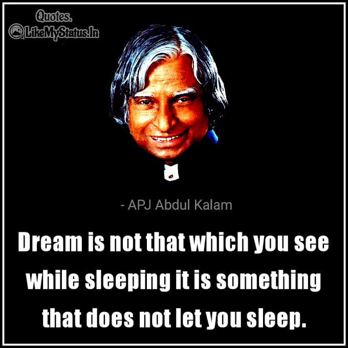 65 APJ Abdul Kalam Quotes | Dreams | Education | Life | Inspiration