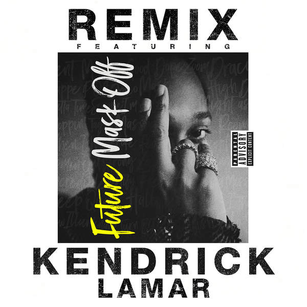 Future - Mask Off (Remix) [feat. Kendrick Lamar] - Single Cover