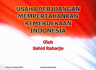 Perjuangan Mempertahankan Kemerdekaan Indonesia Perjuangan Mempertahankan Kemerdekaan Indonesia