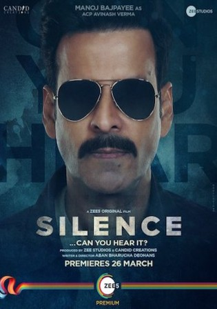 Silence Can You Hear It 2021 WEB-DL 950Mb Hindi 720p Watch Online Full Movie Download bolly4u