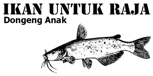 Ikan Untuk Raja, Dongeng Anak Irak