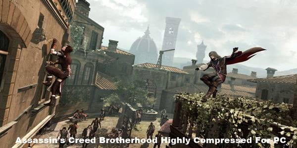 Assassin's Creed Brotherhood Highly Compressed PC