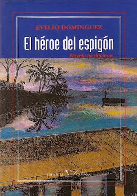 El Héroe del Espigón. Evelio Domínguez