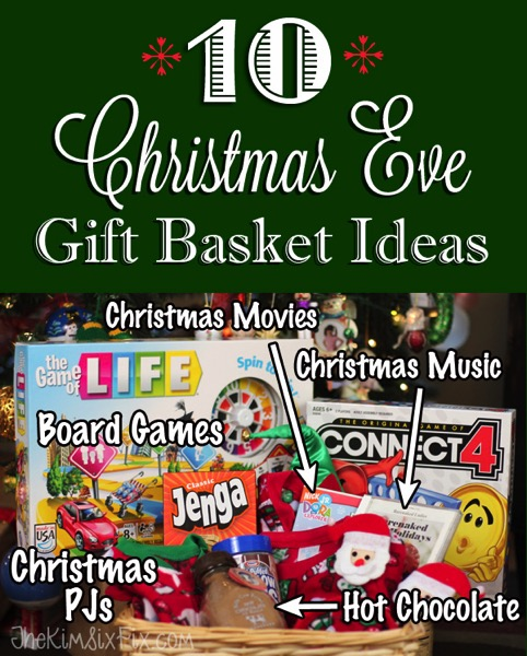 Christmas Gift Baskets For Kids.10 Christmas Eve Gift Ideas For Kids The Kim Six Fix
