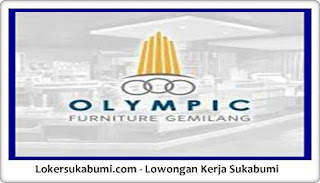 Lowongan Kerja PT Olympic Furniture Gemilang Sukabumi