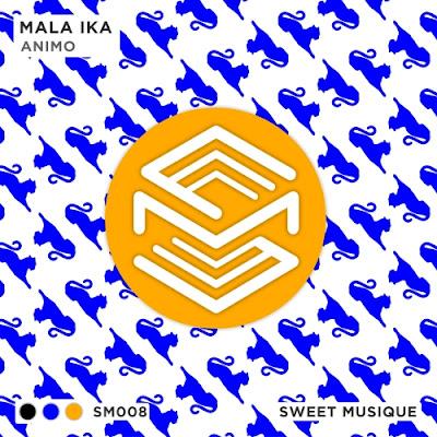 Mala Ika - Animo (Original Mix)