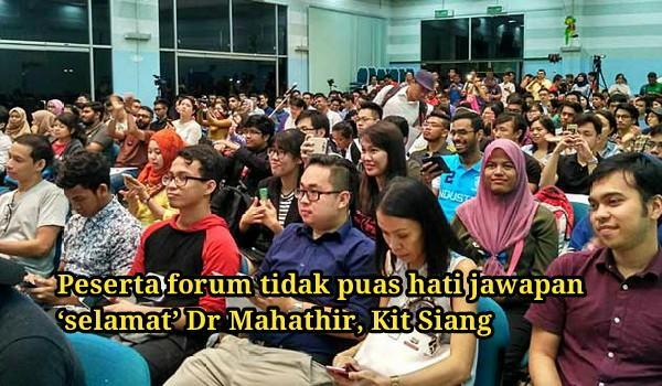 Peserta Forum Tidak Puas Hati Jawapan 'Selamat ' Mahathir, Kit Siang
