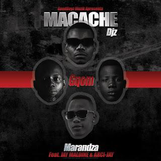 Macache Djz - Marandza (feat. Maldine & Arci-Jay)