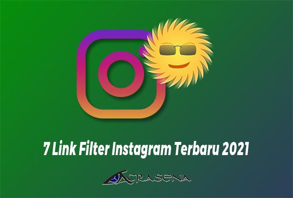 7 Link Filter Instagram Terbaru 2021