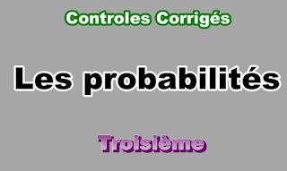 Controles Corrigés Sur Les Probabilités 3eme en PDF
