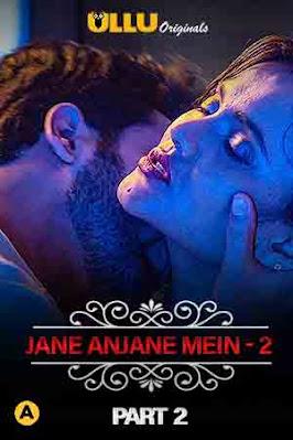 Jane Anjane Mein 2 – Part 2 (Charmsukh) ULLU Hindi 720p WEBRip Download