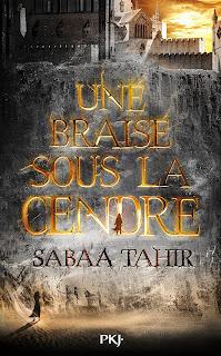 Couverture - Braise sous la cendre - Sabaa Tahir