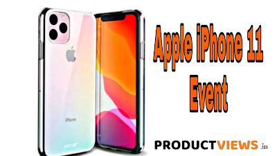 Apple iPhone 11 Launch Event, Expected Features and Specifications