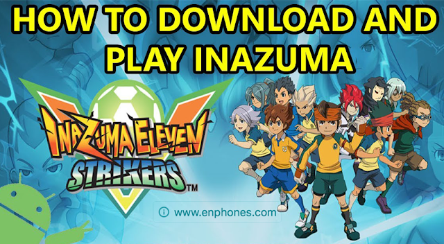 install inazuma eleven strikers on android using dolphin emulator