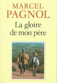 Chronique Marcel Pagnol - La gloire de mon père