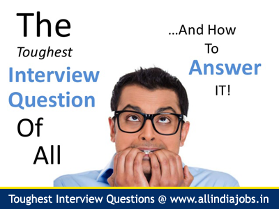 Toughest Interview Questions 2014