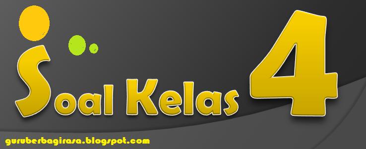 download Soal UTS Genap Bahasa Inggris Kelas 4 Semester 2 KTSP Kurikulum 2006 2015