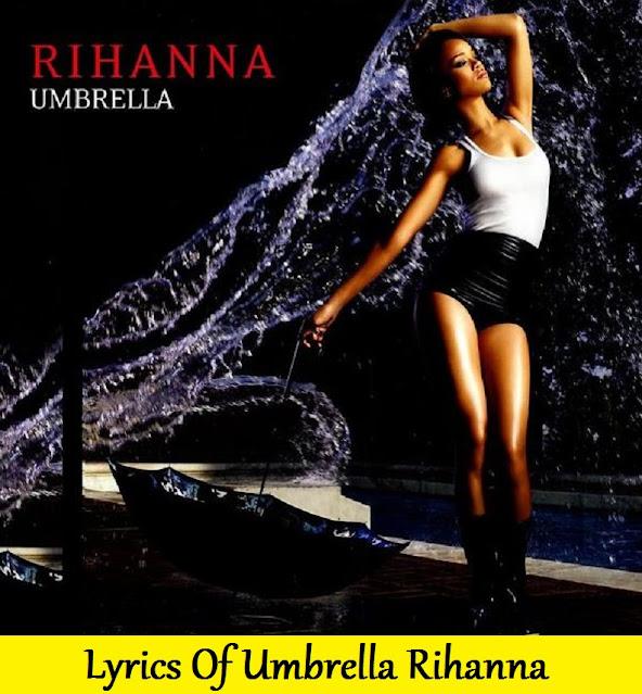 Lyrics Of Umbrella Rihanna