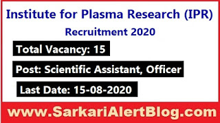 https://www.sarkarialertblog.com/2020/07/institute-for-plasma-research-ipr-recruitment-2020.html