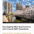 Zeeshan Baig's Blog: Book Review: Developing Web Applications With Oracle ADF Essentials