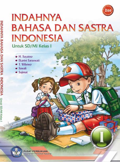 Indahnya Bahasa dan Sastra Indonesia Untuk SD Kelas 1