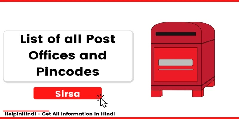 List of all Sirsa Post Offices and Pincodes