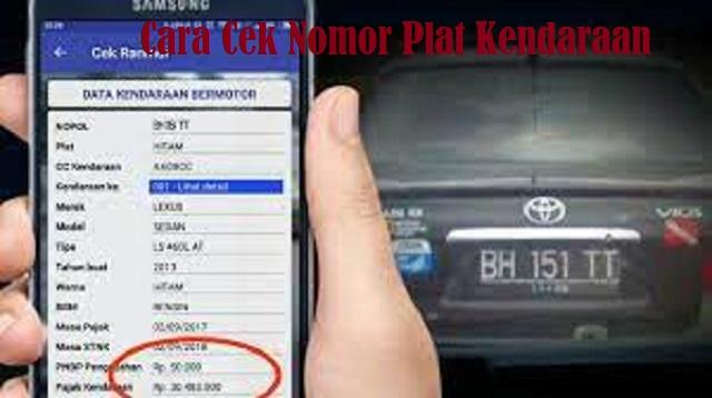 Cara Cek Nomor Plat Kendaraan
