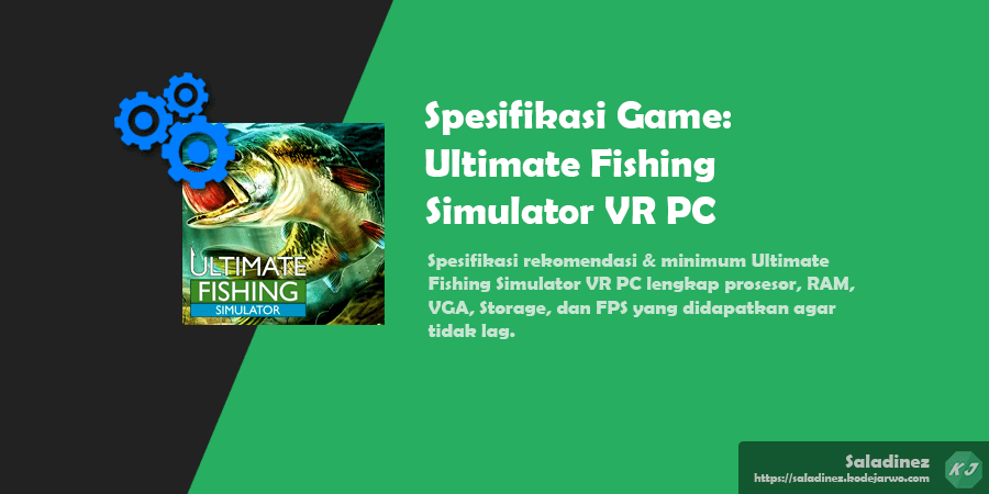 Spesifikasi Game: Ultimate Fishing Simulator VR PC