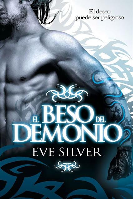 El beso del demonio | El pacto de los hechiceros #1 | Eve Silver