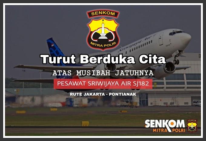 Berduka cita atas hilangnya pesawat Sriwijaya Air SJ 182.
