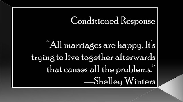 """All marriages are happy. It's trying to live together afterwards that causes all the problems."" -Shelley Winters"