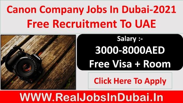 Canon Company Jobs In Dubai - UAE 2021
