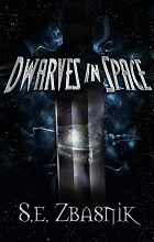 Dwarves in Space by S. E. Zbasnik book cover