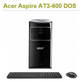 Harga Komputer Acer Aspire AT3-600 DOS
