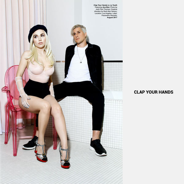 Le Youth - Clap Your Hands (feat. Ava Max) - Single  Cover
