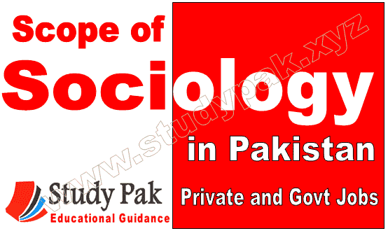 Scope of sociology in Pakistan with govt jobs and NGOs job and careers