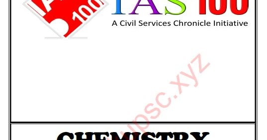 Chronicle IAS 100 Science and Tech (Chemistry 2018) PDF