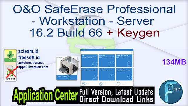 O&O SafeErase Professional – Workstation – Server 16.2 Build 66 + Keygen_ ZcTeam.id