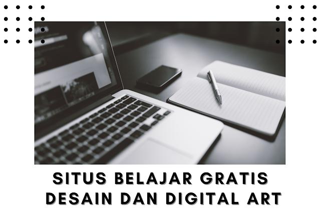 Situs Belajar Online Gratis Untuk Desain dan Digital Art