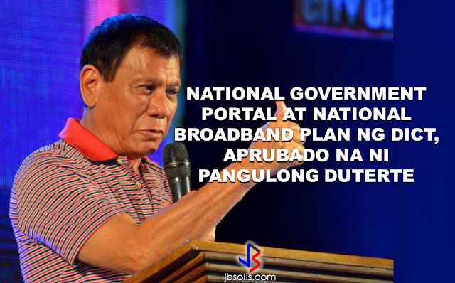 "Good news to the Filipinos whose business and livelihood rely on good and fast internet connection such as stocks trading and online marketing. President Rodrigo Duterte  has already approved the establishment of  the National Government Portal and a National Broadband Plan during the 13th Cabinet Meeting in Malacañang today. In a facebook post of Agriculture Secretary Manny Piñol, he said that after a presentation made by Dept. of Information and Communications Technology (DICT) Secretary Rodolfo Salalima, Pres. Duterte emphasized the need for faster communications in the country. Pres. Duterte earlier said he would like the Department of Information and Communications Technology (DICT) ""to develop a national broadband plan to accelerate the deployment of fiber optics cables and wireless technologies to improve internet speed."" As a response to the President's SONA statement, Salalima presented the  DICT's national broadband plan that aims to push for free WiFi access to more areas in the countryside.  The broadband program has been in the work since former President Gloria Arroyo but due to allegations of corruption and illegality, Mrs. Arroyo cancelled the US$329 million National Broadband Network (NBN) deal with China's ZTE Corp.just 6 months after she signed it in April 2007.  Fast internet connection benefits not only those who are on internet business and online business but even our over 10 million OFWs around the world and their families in the Philippines. When the era of snail mails, voice tapes and telegram  and the internet age started, communications with their loved one back home can be much easier. But with the Philippines being at #43 on the latest internet speed ranks, something is telling us that improvement has to made.                RECOMMENDED  BEWARE OF SCAMMERS!  RELOCATING NAIA  THE HORROR AND TERROR OF BEING A HOUSEMAID IN SAUDI ARABIA  DUTERTE WARNING  NEW BAGGAGE RULES FOR DUBAI AIRPORT    HUGE FISH SIGHTINGS"