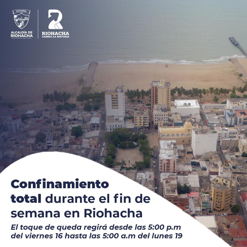 hoyennoticia.com, Confinamiento total en Riohacha por 60 horas