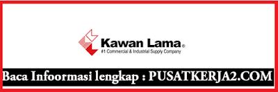 Lowongan Kerja Terbaru Jakarta PT Kawan Lama SMA SMK D3 November 2019