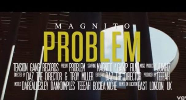 """[Audio + Video] Magnito – """"Problem"""" (Mp3/ Mp4 Download)"""