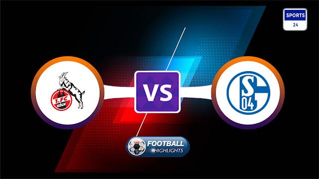 Köln vs Schalke 04 – Highlights