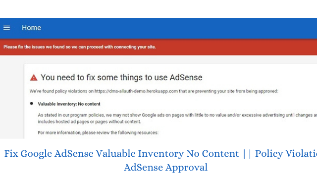 Fix Google AdSense Valuable Inventory No Content    Policy Violation AdSense Approval