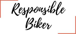 Responsible Biker - Safe Drive