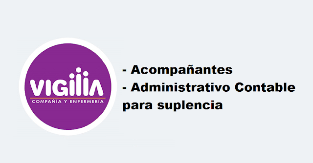 Acompañantes y administrativo contable para suplencia