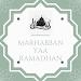 Marhaban Ya Ramadan, Bersyukur Berjumpa lagi