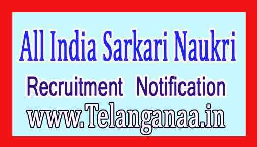 Latest Govt Jobs Notification Recruitment 2018 Vacancy