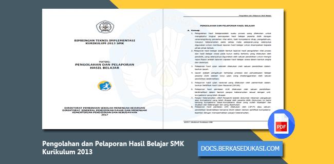 Pengolahan dan Pelaporan Hasil Belajar SMK Kurikulum 2013
